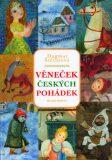 Věneček českých pohádek - Dagmar Štětinová
