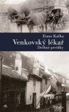 Venkovský lékař - Franz Kafka