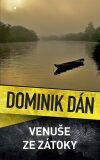 Venuše ze zátoky - Dominik Dán