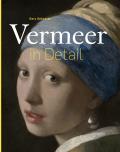Vermeer in Detail - Joanne Schwartz