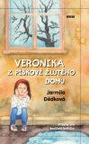 Veronika z pískově žlutého domu - Jarmila Dědková