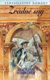 Versailleské romány 4 Zrádné sny - Hermann Schreiber