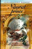 Versailleské romány 5 Návrat prince - Hermann Schreiber, ...