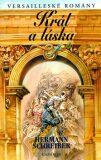 Versailleské romány 7 Král a láska - Hermann Schreiber