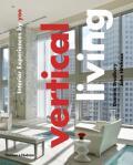 Vertical Living: Interior Experiences by yoo - Dominic Bradbury, ...