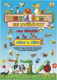 Veselá škola se zvířátky - učivo 1. třídy - pomůcka pro zábavné procvičení učiva 1. tř. ZŠ - Jan Mihálik