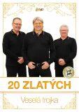 Veselá Trojka - 20 Zlatých - 2 CD + DVD - ČESKÁ MUZIKA