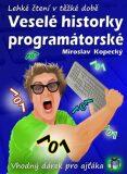 Veselé historky programátorské - Miloslav Kopecký