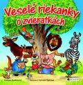 Veselé riekanky o zvieratkách - Antonín Šplíchal, ...