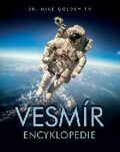 Vesmír - Encyclopedie - Mike Goldsmith,