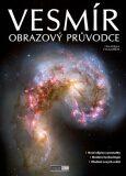 Vesmír - Obrazový průvodce - Petr Kubala,Michal Jiříček,