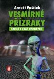 Vesmírné přízraky - Arnošt Vašíček
