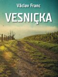 Vesnička - Václav Franc