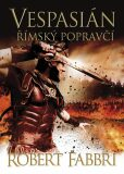 Vespasián: Římský popravčí - Robert Fabbri
