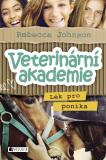 Veterinární akademie – Lék pro poníka - Rebecca Johnson