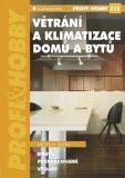 Větrání a klimatizace domů a bytů - Jaroslav Dufka