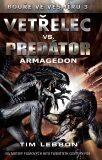 Vetřelec vs. Predátor - Tim Lebbon