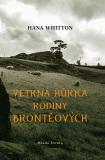 Větrná hůrka rodiny Bronteových - Hana Whitton