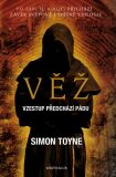Věž - Simon Toyne