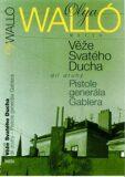 Věže svatého ducha 1.díl - Olga Walló