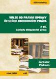 Vhled do právní úpravy českého obchodního práva 2 - Základy obligačního práva - Padrnos Jaroslav