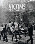 Victims of the Occupation - Vítězslav Sommer, ...