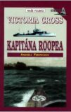 Victoria Cross kapitána Roopea - Andrzej Perepeczko