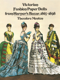 Victorian Fashion Paper Dolls from Harper's Bazar, 1867-1898 - Menten
