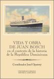 Vida y obra de Juan Bosch en el contexto de la historia de la República Dominicana - Josef Opatrný