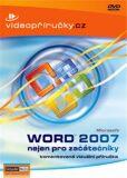 Videopříručka Word 2007 nejen pro začátečníky - Kolektiv autorů