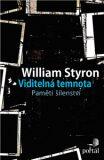 Viditelná temnota - Styron William