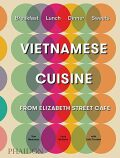 Vietnamese Cuisine from Elizabeth Street Café - Tom Moorman,  Larry McGuire, ...