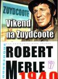 Víkend na Zuydcoote - Robert Merle