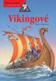 Vikingové - Rainer Crummenerl, ...