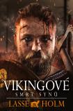 Vikingové - Smrt synů - Lasse Holm