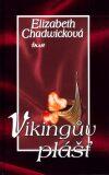 Vikingův plášť - Elizabeth Chadwicková