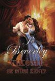 Vikomt se musí ženit - Jo Beverley