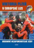 Viktoria Plzeň v Evropské lize - Viktor Steinbach