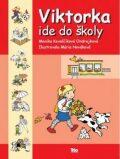 Viktorka ide do školy - Kovalčíková Ondrejko Monika