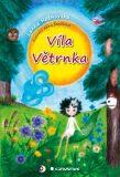 Víla Větrnka - Lenka Rožnovská, ...