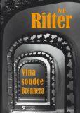Vina soudce Brennera - Petr Ritter