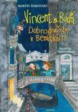 Vincent a Bóďa - Dobrodružství v Benátkách - Martin Šinkovský