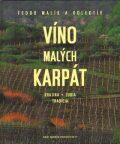 Víno Malých Karpát - Fedor Malík
