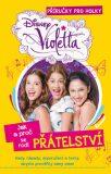Violetta - Příručky pro holky - Jak a proč se rodí přátelství - Walt Disney