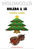 Violoncello, koleda & já (+online audio) - Zdeněk Šotola