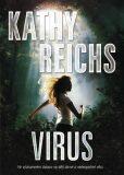 Virus - Kathy Reichs