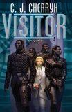 Visitor (Foreigner) - Carolyn Janice Cherryh