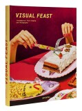 Visual Feast: Contemporary Food Staging and Photography - Gestalten