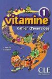 Vitamine 1: Cahier d´activités + CD audio + portfolio - Martin Carmen, Pastor Dolores