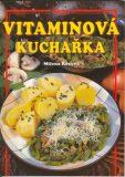 Vitaminová kuchařka - Vladimír Doležal, ...